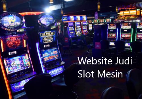 Website Judi Slot Online Uang Asli